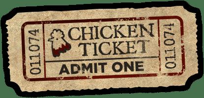 Chicken Ticket