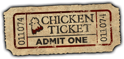 Chicken Ticket